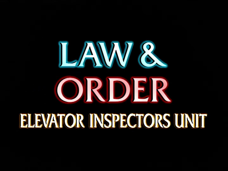 Law and Order: Elevator Inspectors Unit