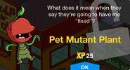 PetMutantPlantUnlock