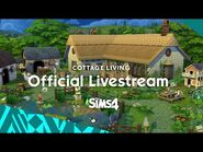 The Sims 4 Cottage Living Livestream