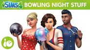 The Sims 4 Bowling Night Stuff Official Trailer