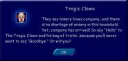 Message announcing the Tragic Clown's arrival