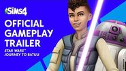 The Sims™ 4 Star Wars™ Journey to Batuu Official Gameplay Trailer