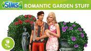 The Sims 4 Romantic Garden Stuff Official Trailer