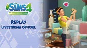 Livestream officiel - Les Sims 4 Premier animal de compagnie