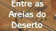 Entre as Areias do Deserto - Episódio 8 Suposições