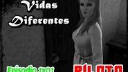 Vidas Diferentes Piloto The Sims 3 ™