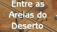 Entre as Areias do Deserto - Episódio 7 Perigo Intenso