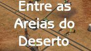Entre as Areias do Deserto - Episódio 20 O Fim