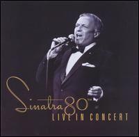 Sinatra 80th Live in Concert.jpg