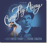 Come Fly Away.jpg