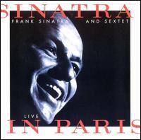 Sinatra & Sextet Live in Paris.jpg