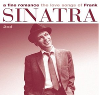Cover of A Fine Romance: The Love Songs of Frank Sinatra