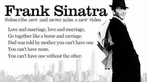 Frank Sinatra - Love and Mariage - Lyrics