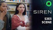 Siren Season 3, Episode 5 Ryn & Maddie Go To A Parenting Class Freeform