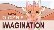 Blaze's Imagination MAP Part 4