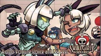 Skullgirls_Encore_-_Robo_Fortune_Voice_and_SFX_Reel