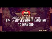 Skullgirls Mobile - Newbie Guide Ep4- 5 Silvers Worth Evolving To Diamond