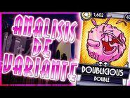 ►DOUBLE DOBLELICIOSO (ANALISIS Y CURIOSIDADES)