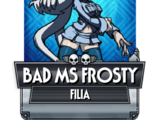 Bad Ms Frosty
