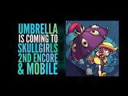 Skullgirls 2nd Encore - Umbrella Teaser Trailer