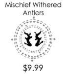 Mischief Withered Antlers