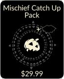 Mischief Catch Up Pack