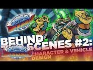 Behind the Scenes- Character Design l Skylanders Superchargers l Skylanders