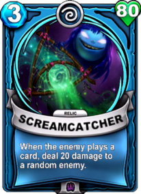 Screamcatcher - Reliccard.png