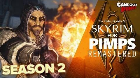 Skyrim_For_Pimps_REMASTERED_Season_2_-_GameSocietyPimps