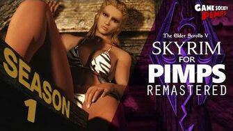 Skyrim_For_Pimps_REMASTERED_Season_1_-_GameSocietyPimps