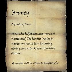 Im Auftrag von Korir: An alle ausgerüsteten Männer und Frauen von Winterfeste. Die Banditen, lokalisiert auf der Winterkrieg, haben schickaniert, geraubt und Bewohner und Besucher sttackiert. Ein Kopfgeld wird erhoben für