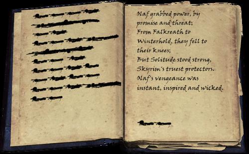 unleserlicher Text / Olaf griff nach der Macht mit Versprechen und Drohung; / von Falkenring nach Winterfeste fielen sie auf die Knie; / doch Einsamkeit widerstand, Himmelsrands treueste Wächter. / Olafs Rache kam schnell, listig und gemein. / unleserlicher Text