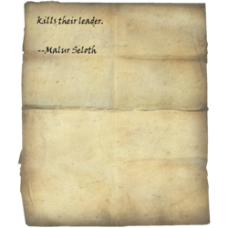 jeden, der ihren Anführer tötet. --Malur Seloth