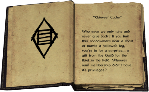 """""""Thieves' Cache"""" - Who says we only take and never give back? If you find this shadowmark near a chest or maybe a hollowed log, you're in for a surprise... a gift from the Guild for the thief in the field. Whoever said membership didn't have its privileges?"""