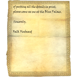 of putting all the details in print, please come see me at the Blue Palace. / Sincerely, Falk Firebeard