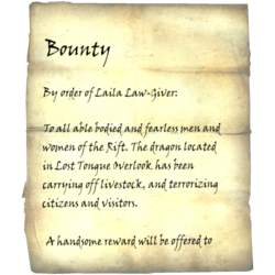 By order of Laila Law-Giver: To all able bodied men and women of the Rift. The bandits located in Lost Tongue Overlook have been harassing, robbing, and attacking citizens and visitors. A reward will be offered to