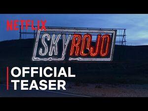 Sky Rojo - Official Teaser - Netflix