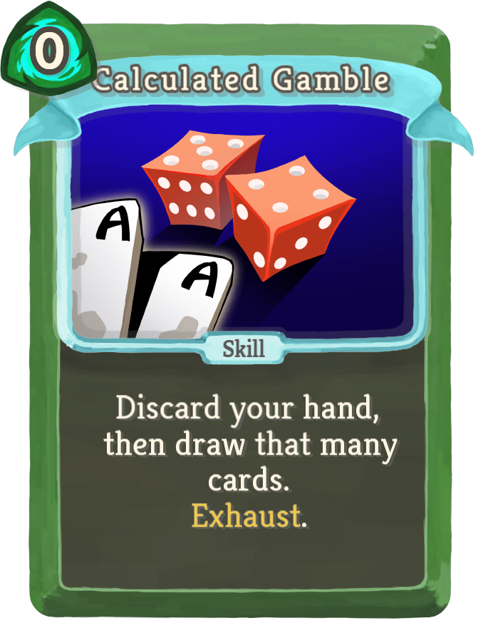 Calculated Gamble