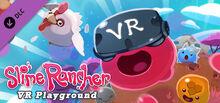 Slime Rancher- VR Playground steam dlc header.jpg