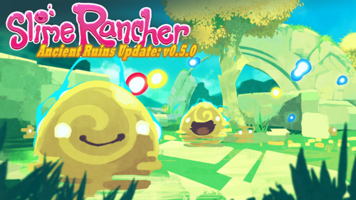 Slime Rancher 0.5.0 The Ancient Ruins Update.png