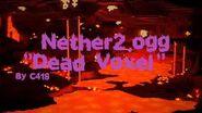 Minecraft Nether Music 2 4 - Dead Voxel (Nether2