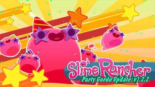 Slime Rancher 1.2.2 Party Gordo (1).jpg