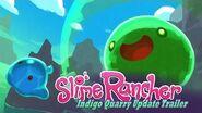 Slime Rancher - Indigo Quarry Update Trailer