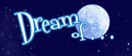 Dream of.jpg