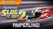 Slugterra Slug it Out 2 DEVS PLAY AMPERLING!