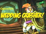 Operation: Wedding Crasher