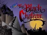 The Black Chateau