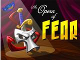 An Opera of Fear