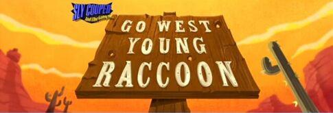 Episodio 2: Ve Hacia el Oeste Joven Mapache