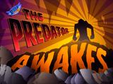 Episodio 3: El Despertar del Depredador
